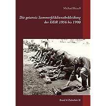 Die getarnte Sommerfelddienstbekleidung der DDR 1956 bis 1990: Band 4 Zubehör II