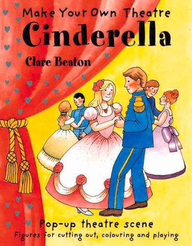 Make Your Own Theatre: Cinderella (Make Your Own Theatre S.) por Clare Beaton