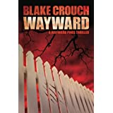 Wayward (The Wayward Pines Trilogy, Book 2)