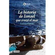 La historia de Ismael que cruzó el mar (Punto de encuentro)