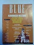 Scarica Libro BLUE ALMANACCO DELL EROS (PDF,EPUB,MOBI) Online Italiano Gratis