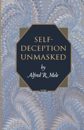 Self-Deception Unmasked by Alfred R. Mele (2001-01-15)