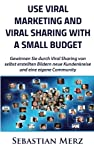 Viral marketing is one of the most demanding methods of marketing. It can be implemented with a variety of media and resources and especially in the context of social media has gained an increasing importance also for smaller businesses and self-empl...