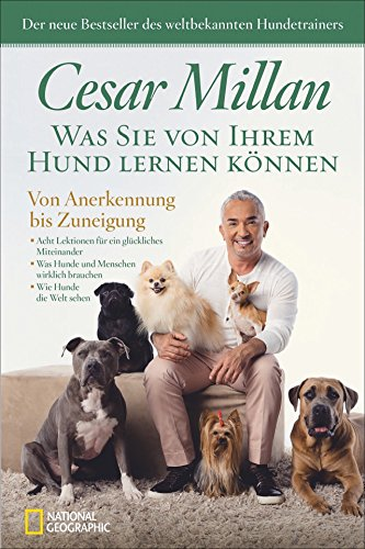 Cesar Millan - Was Sie von Ihrem Hund lernen können