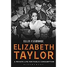 Elizabeth Taylor: A Private Life for Public Consumption