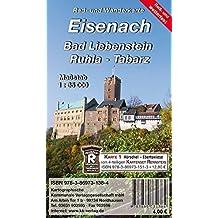 Eisenach - Bad Liebenstein - Ruhla - Tabarz: Rad- und Wanderkarte (wetterfest)