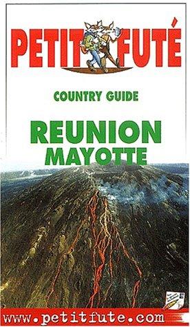 Petit Futé Réunion-Mayotte. Edition 2002