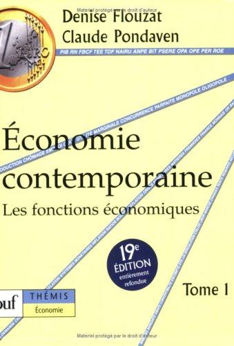 conomie contemporaine, tome 1 : Les fonctions conomiques