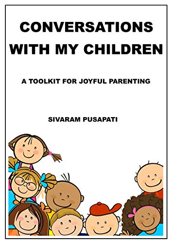 Conversations with my Children: A Toolkit for Joyful Parenting (English Edition)