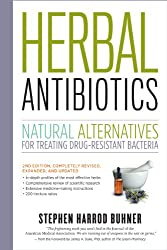 Herbal Antibiotics, 2nd Edition: Natural Alternatives for Treating Drug-resistant Bacteria (English Edition)