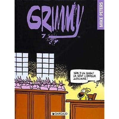 Grimmy - tome 7 - Nom d'un chien ! Ca sent l'erreur judiciaire