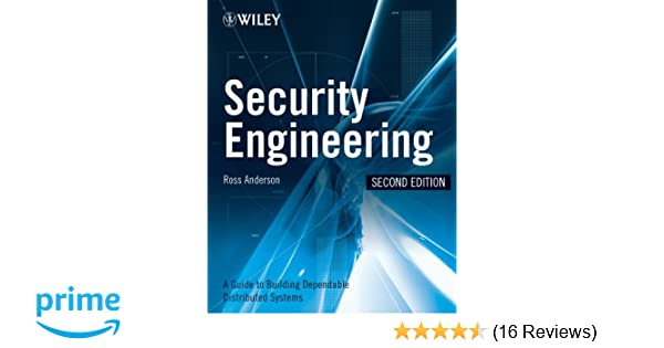 Security Engineering: A Guide to Building Dependable Distributed Systems (2nd Edition)