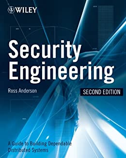 Security Engineering: A Guide to Building Dependable Distributed Systems by [Anderson, Ross J.]