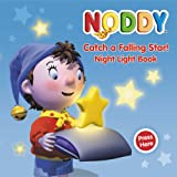 Noddy Catch a Falling Star: Night Light Book (Noddy Night Light Book)