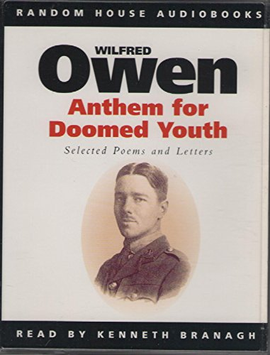 Anthem for Doomed Youth: Selected Poems and Letters