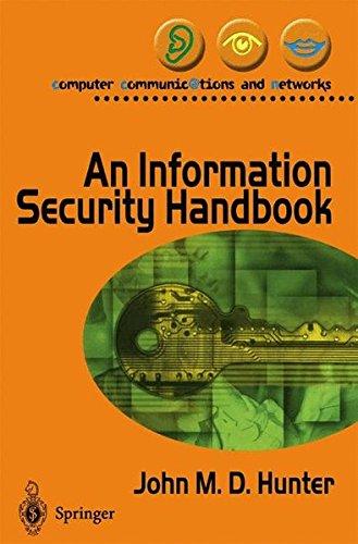An Information Security Handbook (Computer Communications and Networks) par John M. Hunter