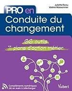 Pro en... conduite du changement - 66 outils - 11 plans d'action métier de Juliette Ricou;Valérie Moissonnier