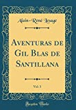 Aventuras de Gil Blas de Santillana, Vol. 3 (Classic Reprint)