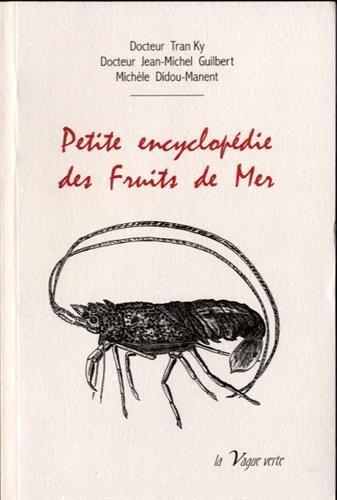 Petite encyclopédie des fruits de mer