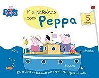 Mis palabras con Peppa - 5 años par  Varios autores