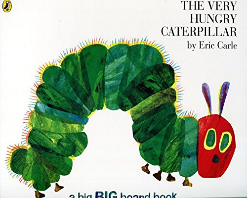 The Very Hungry Caterpillar (Big Board Book) por Eric Carle