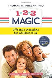 1-2-3 Magic: 3-Step Discipline for Calm, Effective, and Happy Parenting by Thomas Phelan (2016-02-02)