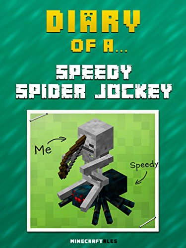 diary-of-a-speedy-spider-jockey-an-unofficial-minecraft-book-minecraft-tales-book-29