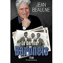Le dernier des Baronets (Biographie)