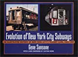 Evolution of New York City Subways: An Illustrated History of New York City