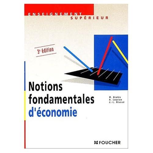 Notions fondamentales d'économie : 3ème édition