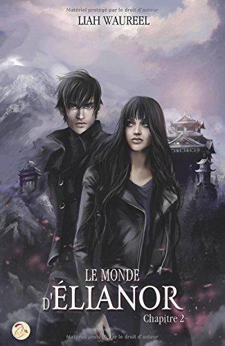 Le Monde d'Élianor - Chapitre 2