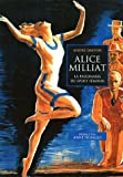 Alice Milliat - La pasionaria du sport féminin
