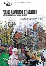 Pour un management interculturel : De la diversité à la reconnaissance en entreprise