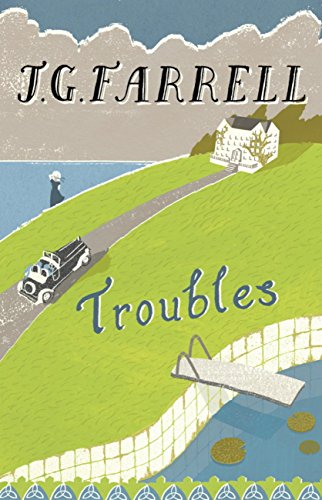 Troubles: Winner of the Lost Man Booker Prize 1970 (English Edition)