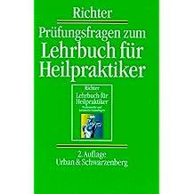 Prüfungsfragen zum Lehrbuch für Heilpraktiker
