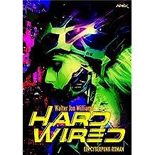 HARDWIRED: Ein Cyberpunk-Roman