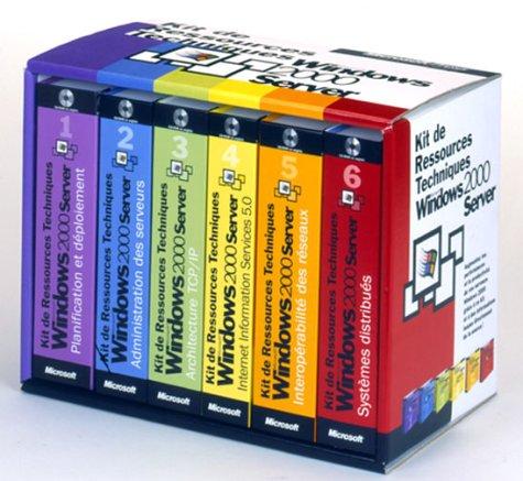 Microsoft windows 2000 server kits de ressources techniques ensemble de livres de reference cd-rom francais