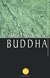 The Wisdom Of Buddha (Wisdom Library)