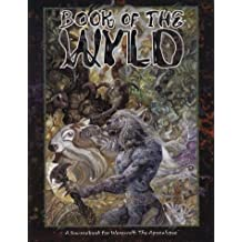 Book of the Wyld (Werewolf: The Apocalypse)