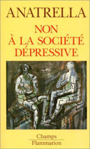 Non à la société dépressive