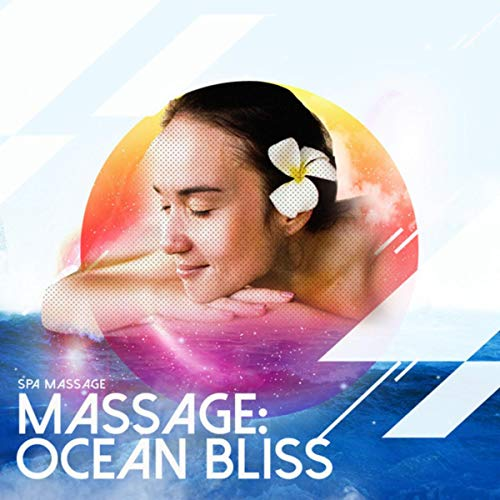 Massage: Ocean Bliss - Massage Bliss