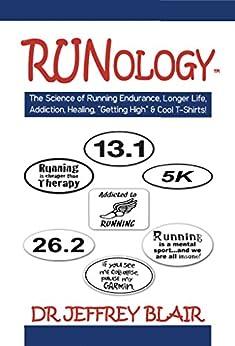 Libro Epub Gratis Runology: The Science of Running Endurance, Longer Life, Addiction, Healing, Getting High & Cool T-Shirts!