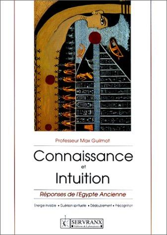 Connaissance et intuition : Réponses de...