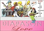 Diapason Love : Carnet de 120 chants...