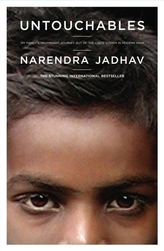 Untouchables: My Family's Triumphant Journey Out of the Caste System in Modern India