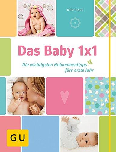 Das Baby 1x1 (GU Einzeltitel Partnerschaft & Familie)