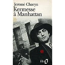 Kermesse à Manhattan / Charyn, Jerome / Réf: 28686