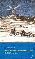 Klara Klühs und das rote Fahrrad: Ein Hiddensee-Krimi