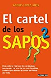El Cartel de Los Sapos 2 / The 'sapos' Cartel, Book 2