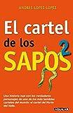 El Cartel de Los Sapos 2 / The 'sapos' Cartel, Book 2